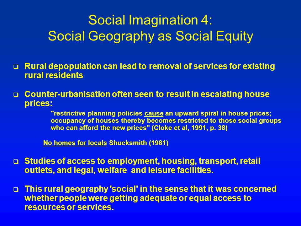 Social Imagination 4: Social Geography as Social Equity