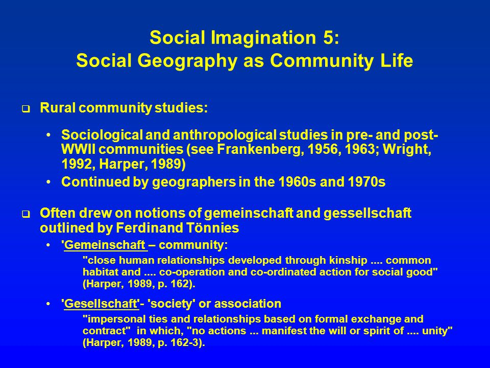 Social Imagination 5: Social Geography as Community Life