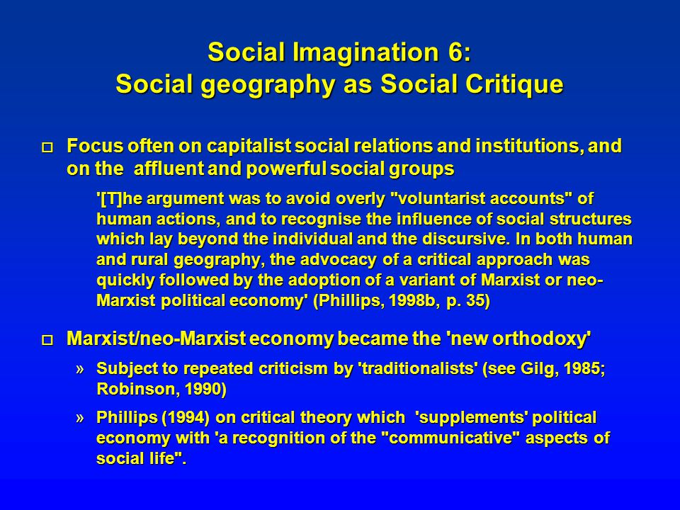 Social Imagination 6: Social geography as Social Critique
