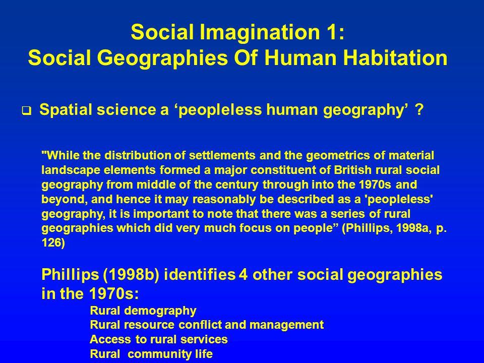 Social Imagination 1: Social Geographies Of Human Habitation