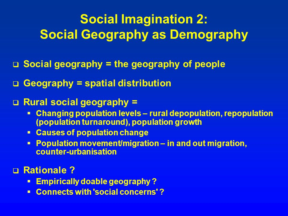 Social Imagination 2: Social Geography as Demography