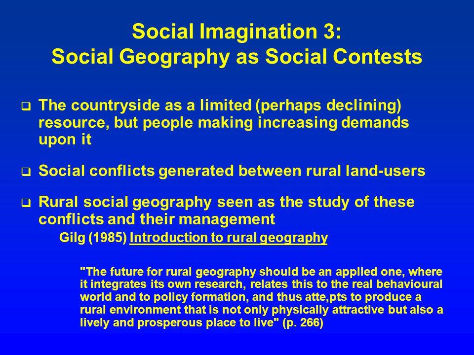 Social Imagination 3: Social Geography as Social Contests