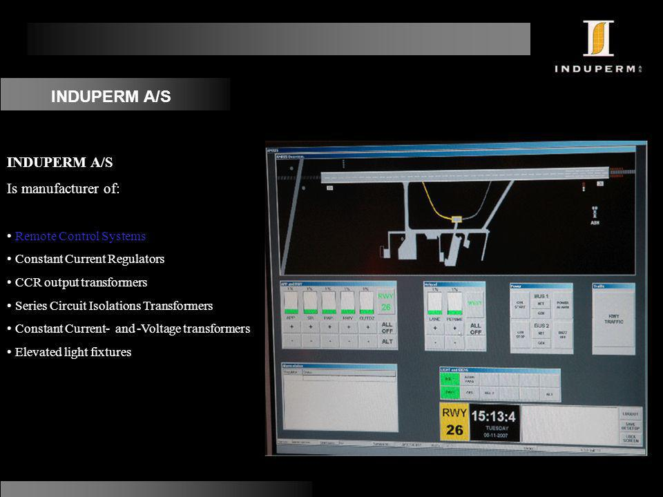 INDUPERM A/S INDUPERM A/S Is manufacturer of: Remote Control Systems