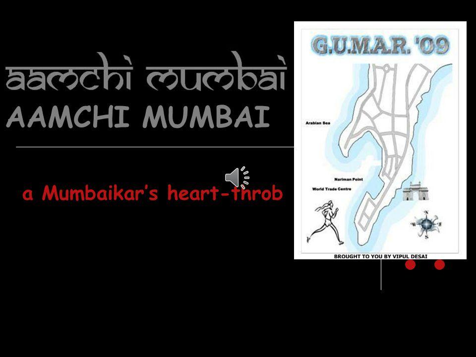 a Mumbaikar's heart-throb