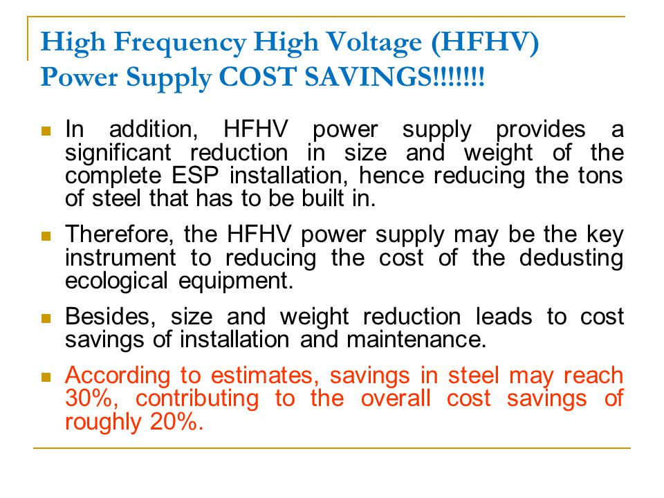 High Frequency High Voltage (HFHV) Power Supply COST SAVINGS!!!!!!!