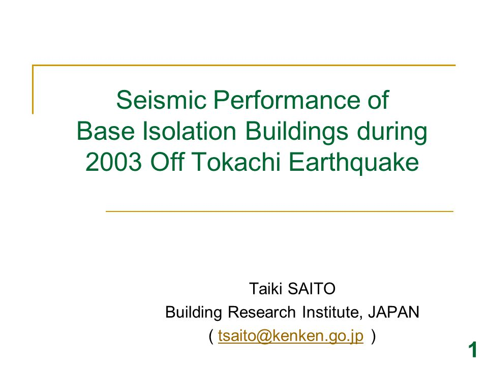 Taiki SAITO Building Research Institute, JAPAN ( tsaito@kenken.go.jp )