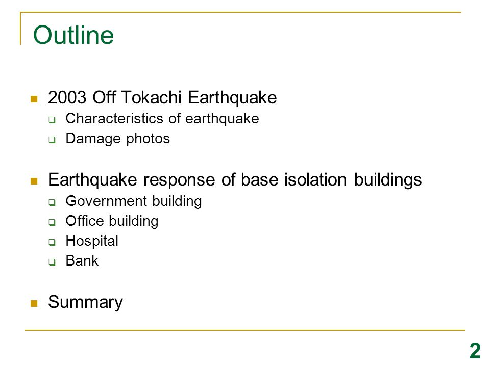 Outline 2 2003 Off Tokachi Earthquake