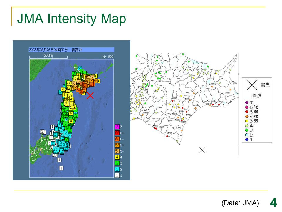 JMA Intensity Map 4 (Data: JMA)