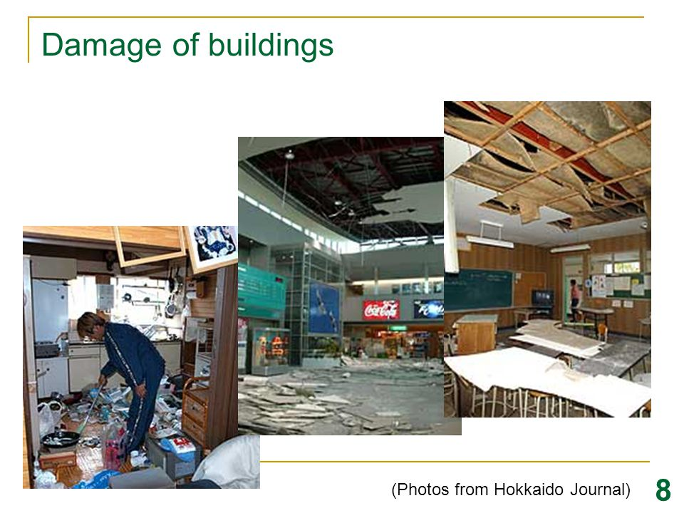 Damage of buildings 8 (Photos from Hokkaido Journal)