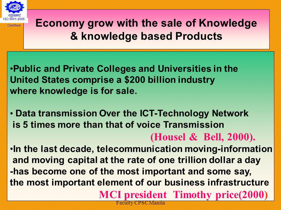 Economy grow with the sale of Knowledge & knowledge based Products