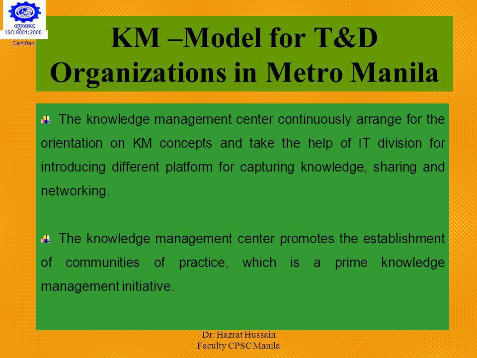 KM –Model for T&D Organizations in Metro Manila