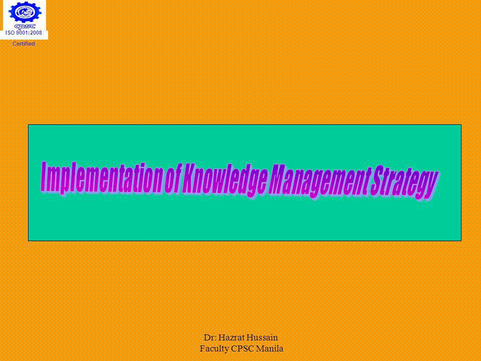 Implementation of Knowledge Management Strategy