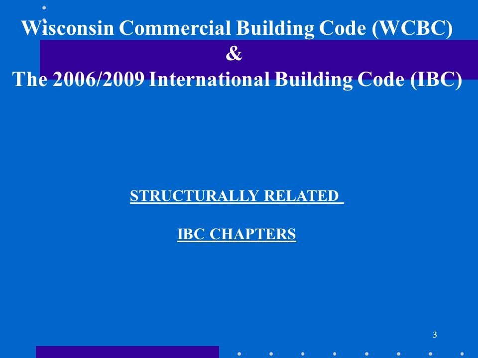Wisconsin Commercial Building Code (WCBC) &