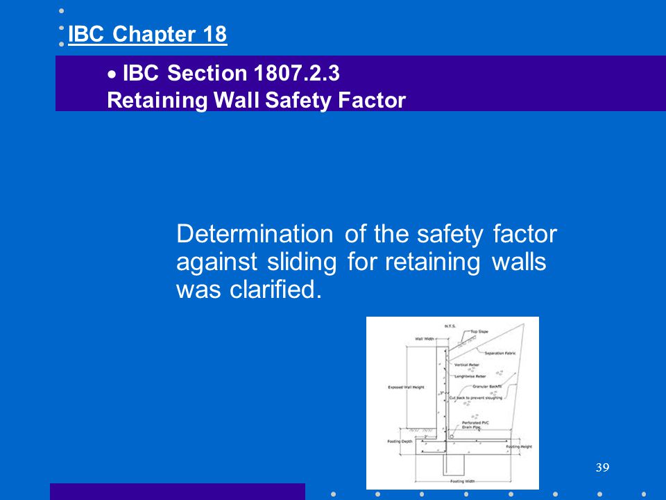 IBC Chapter 18 IBC Section 1807.2.3. Retaining Wall Safety Factor.