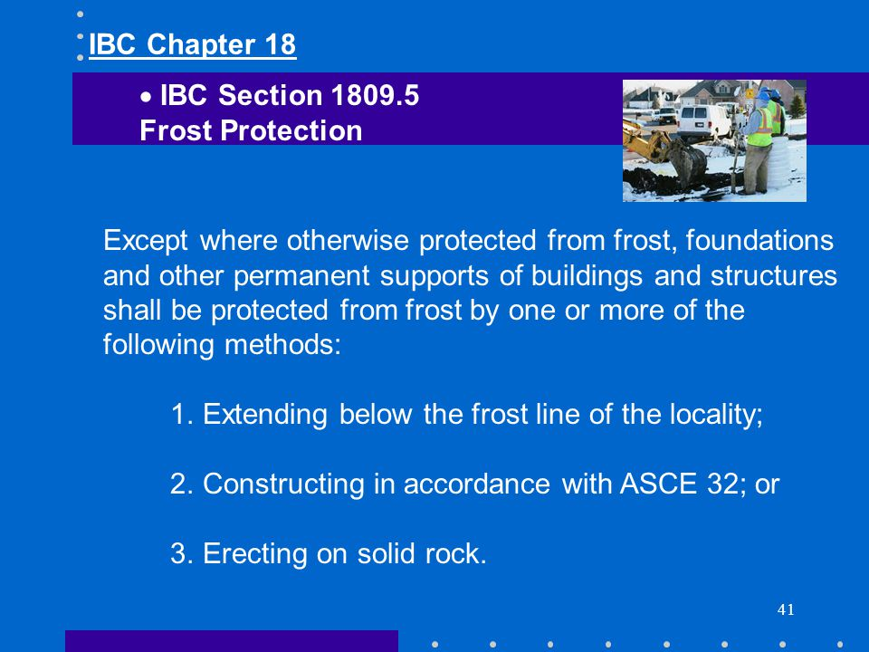 IBC Chapter 18 IBC Section 1809.5. Frost Protection.