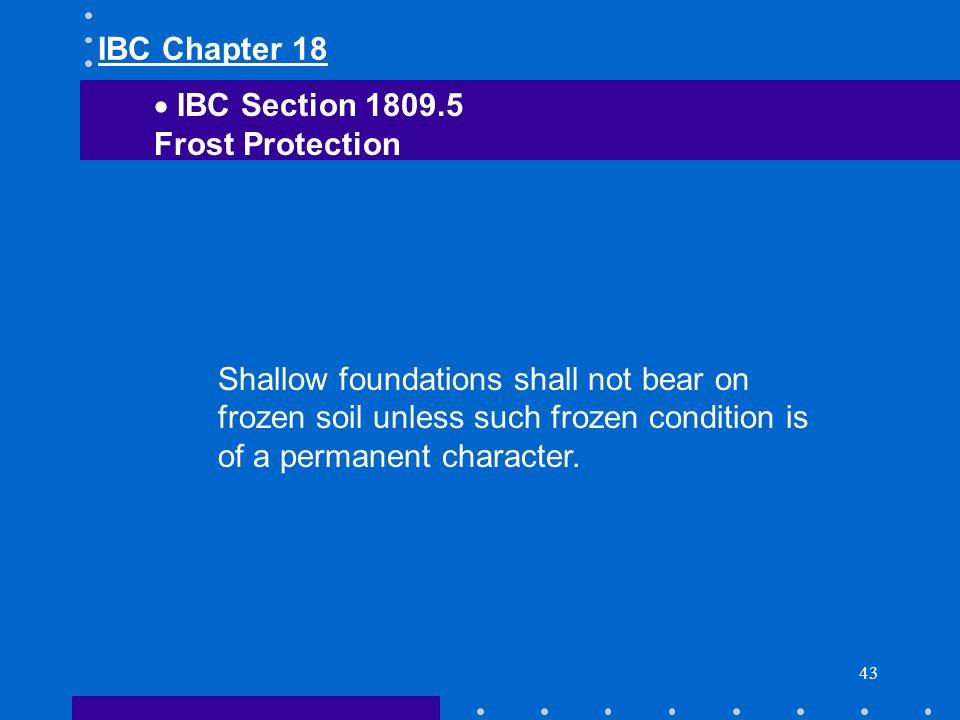 IBC Chapter 18 IBC Section Frost Protection.