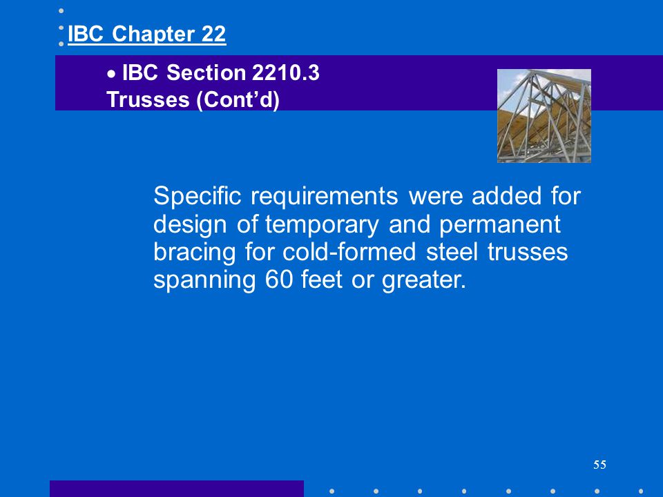 IBC Chapter 22 IBC Section Trusses (Cont'd)