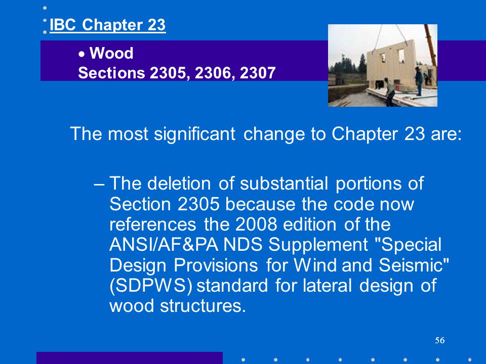 The most significant change to Chapter 23 are: