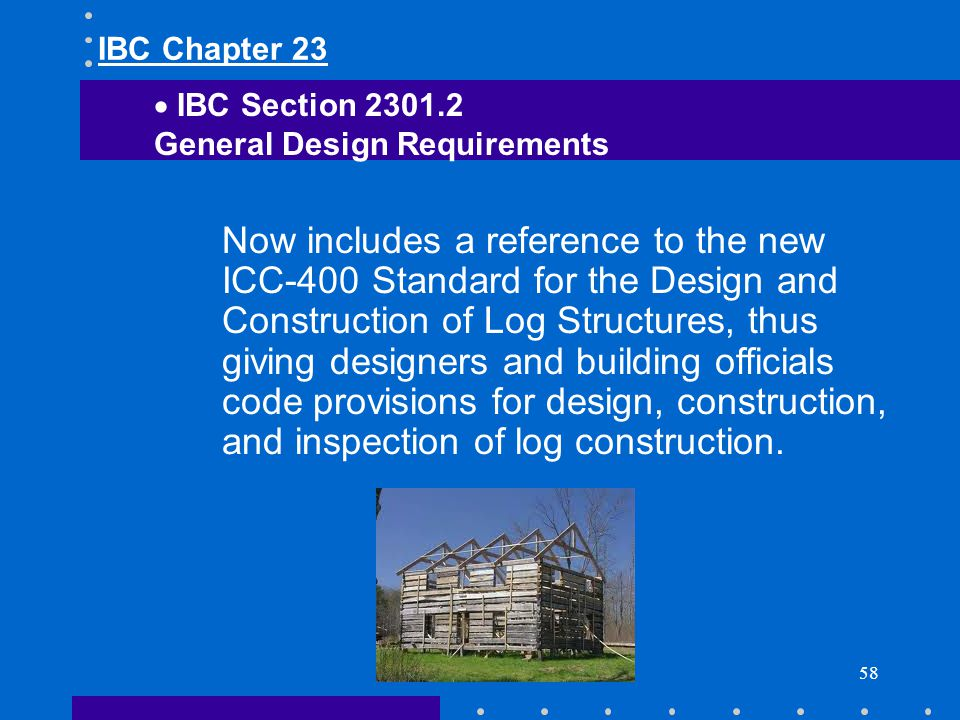IBC Chapter 23 IBC Section General Design Requirements.