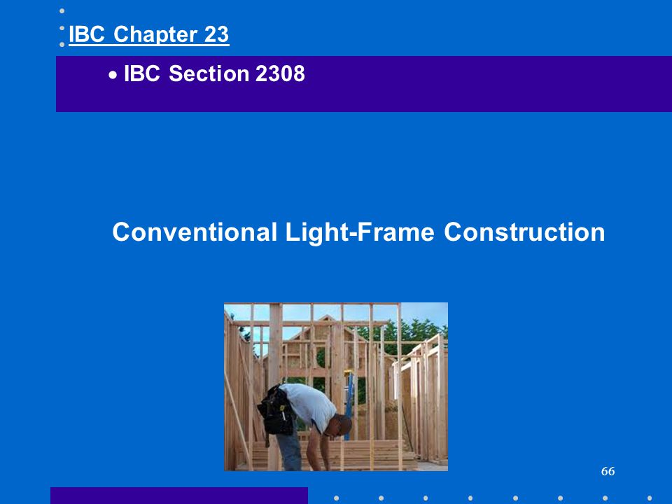 Conventional Light-Frame Construction