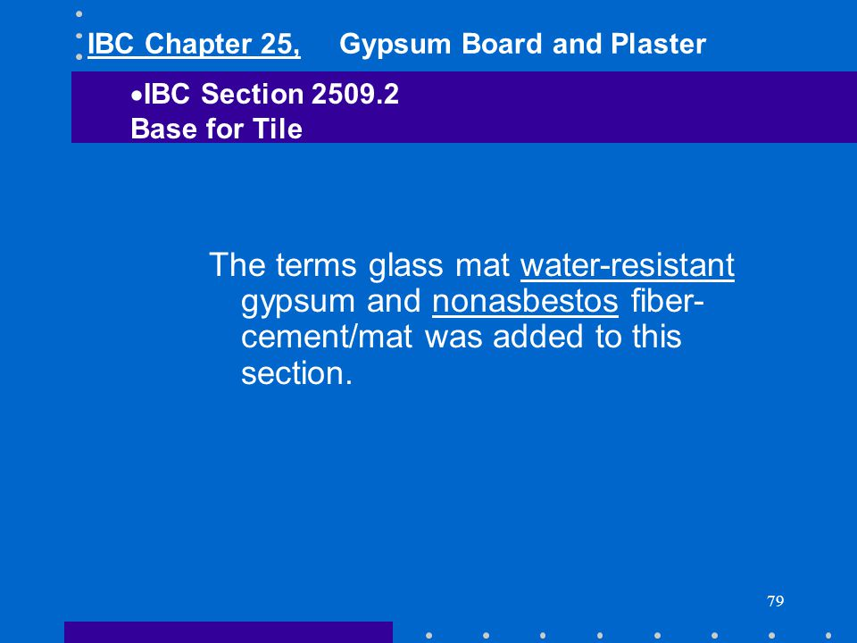IBC Chapter 25, Gypsum Board and Plaster