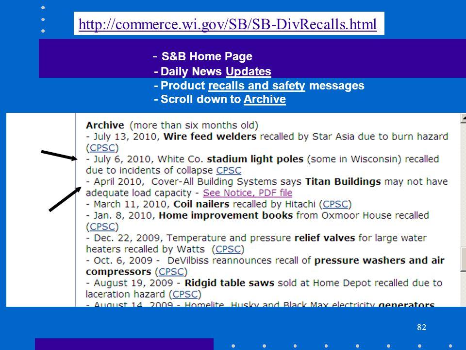 http://commerce.wi.gov/SB/SB-DivRecalls.html - S&B Home Page