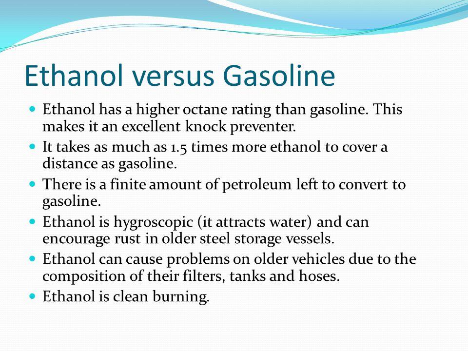 Ethanol versus Gasoline