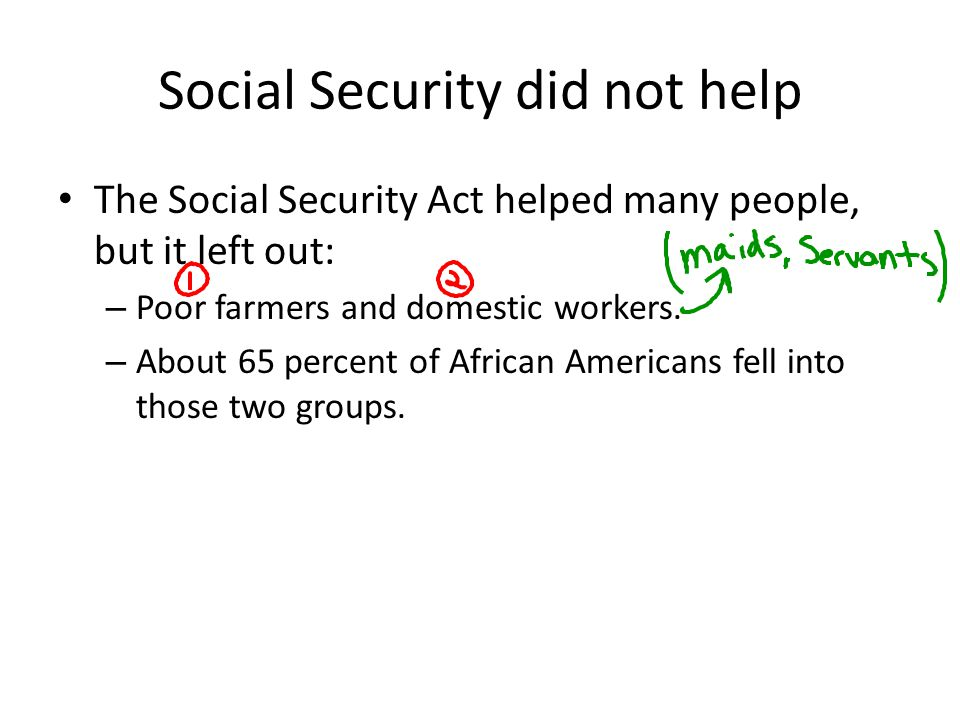 Social Security did not help