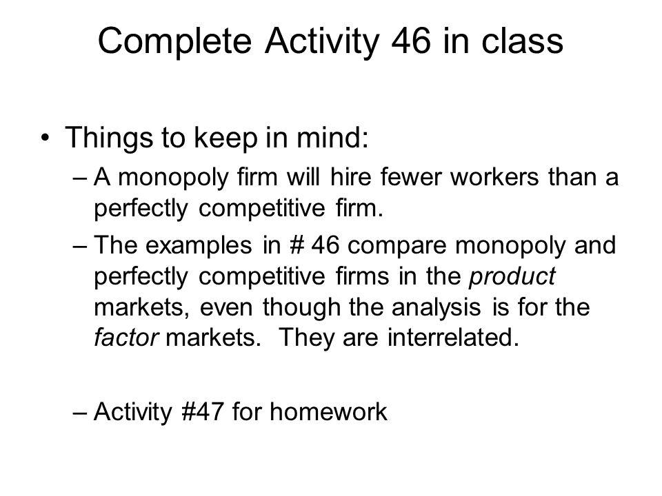 Complete Activity 46 in class