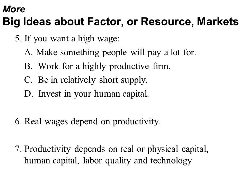 More Big Ideas about Factor, or Resource, Markets