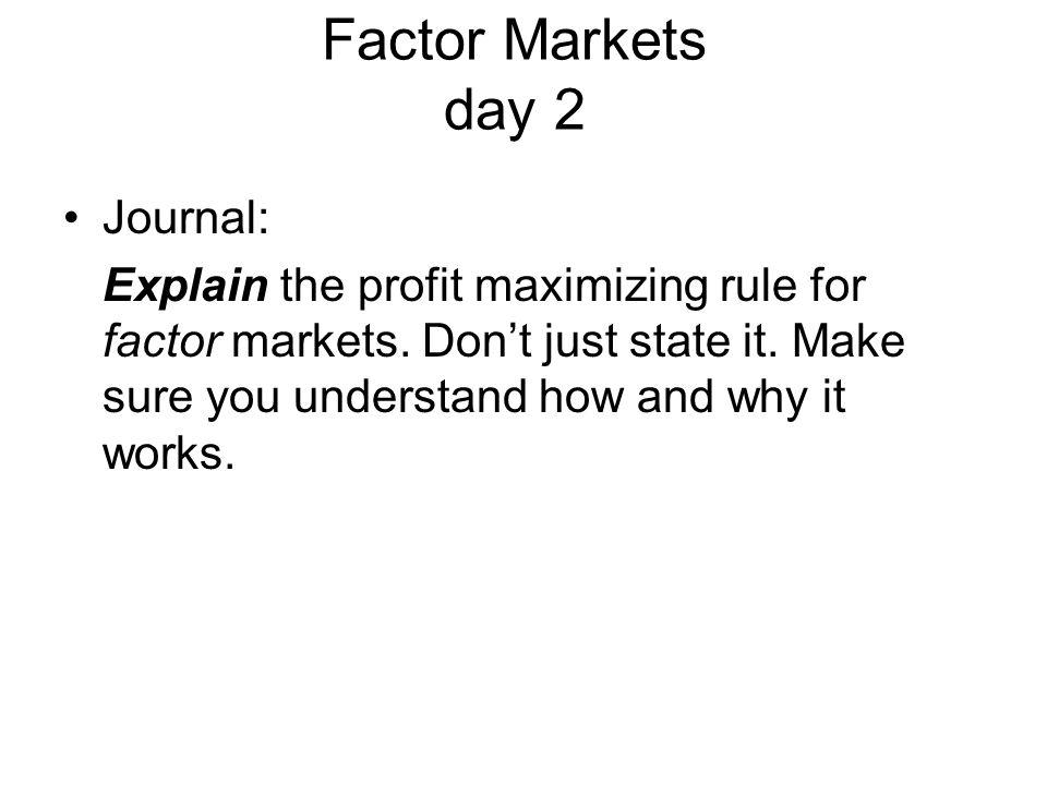 Factor Markets day 2 Journal: