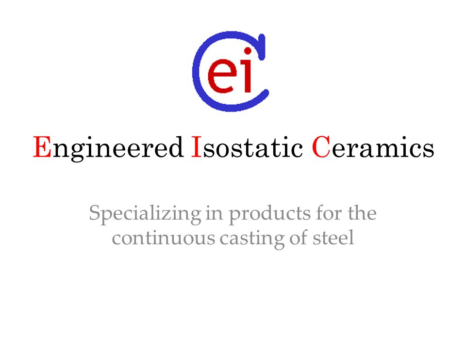 Engineered Isostatic Ceramics