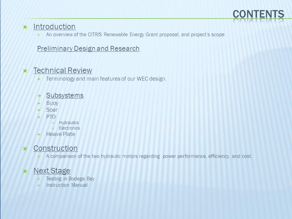 Contents Introduction Technical Review Construction Next Stage