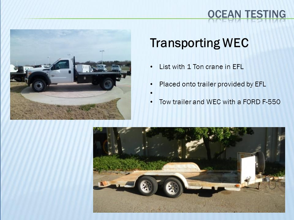 Transporting WEC Ocean testing List with 1 Ton crane in EFL