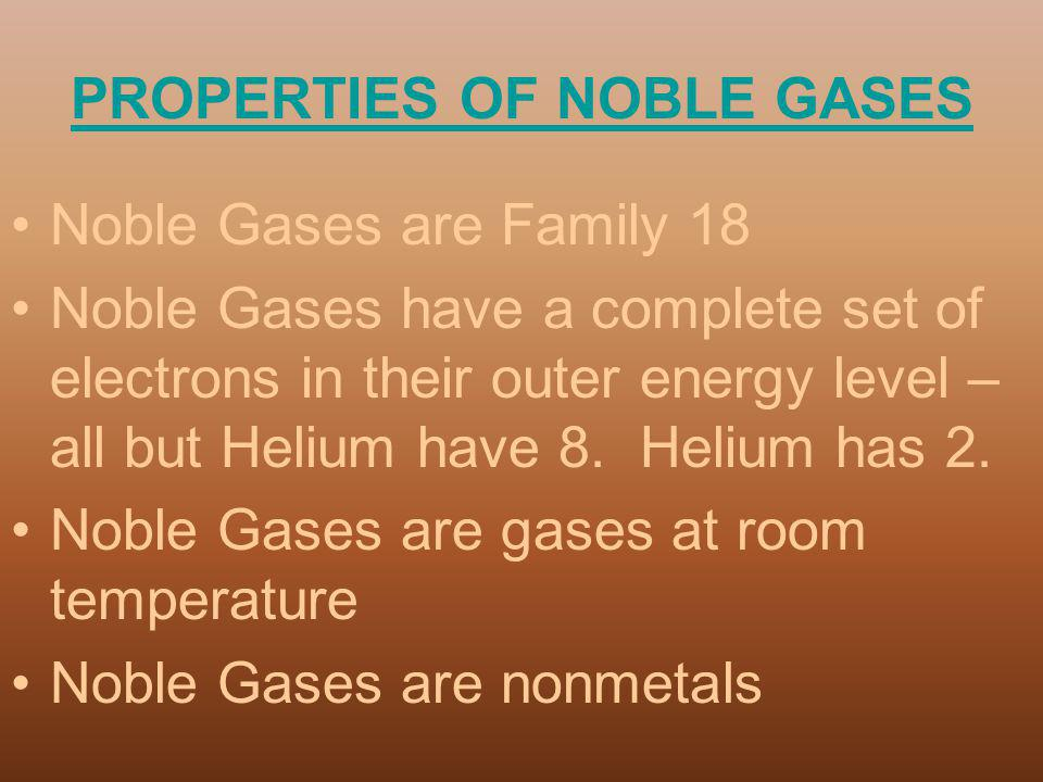 PROPERTIES OF NOBLE GASES
