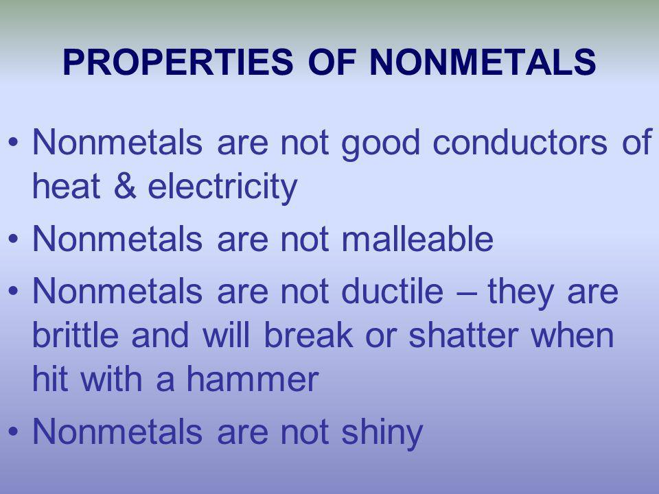 PROPERTIES OF NONMETALS