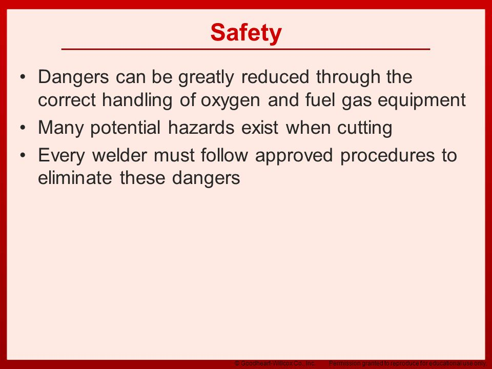 Safety Dangers can be greatly reduced through the correct handling of oxygen and fuel gas equipment.