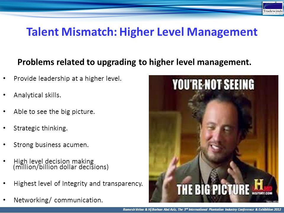 Talent Mismatch: Higher Level Management