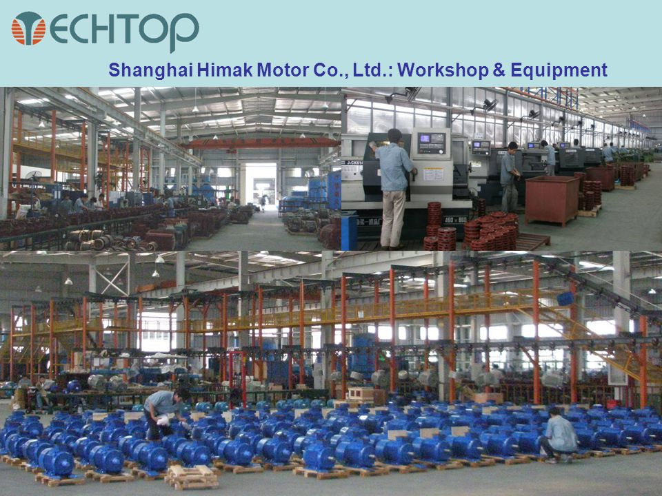 Shanghai Himak Motor Co., Ltd.: Workshop & Equipment