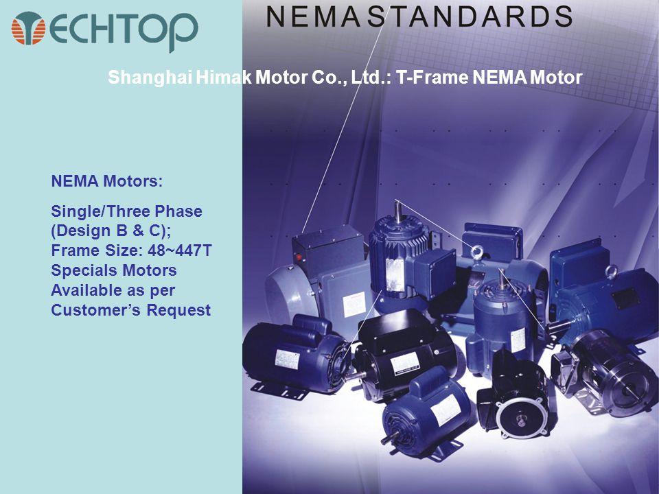 Shanghai Himak Motor Co., Ltd.: T-Frame NEMA Motor