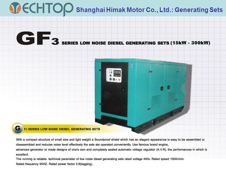 Shanghai Himak Motor Co., Ltd.: Generating Sets