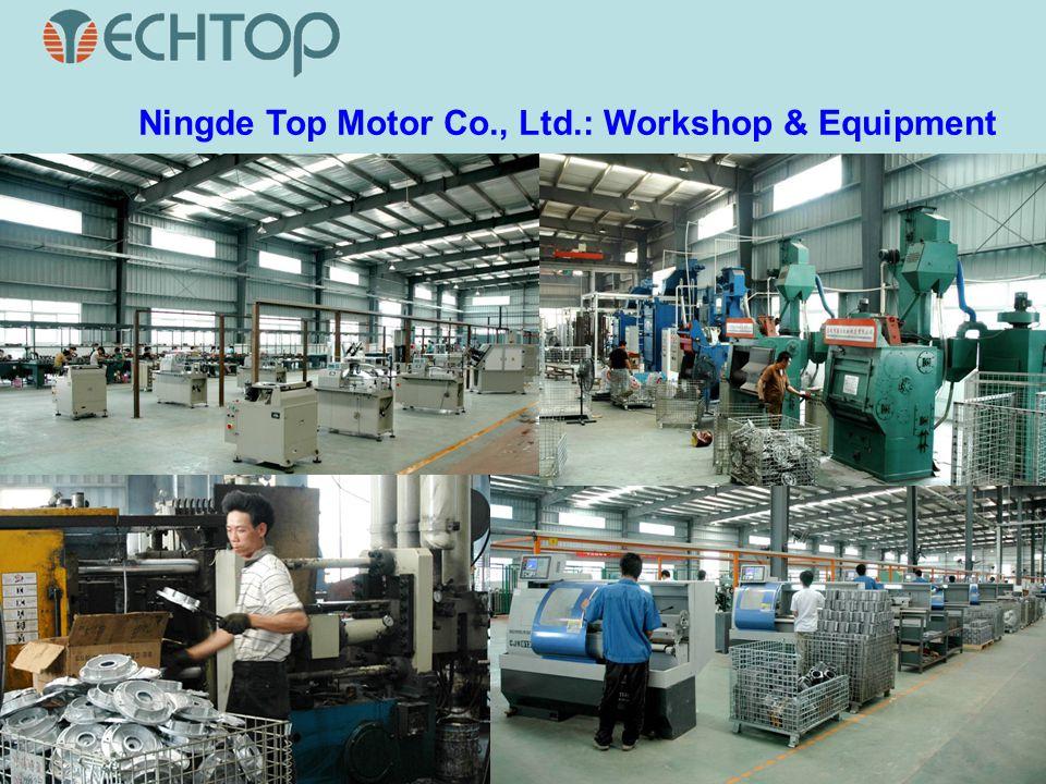 Ningde Top Motor Co., Ltd.: Workshop & Equipment