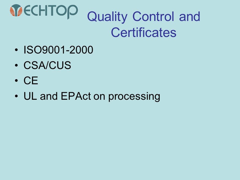 Quality Control and Certificates