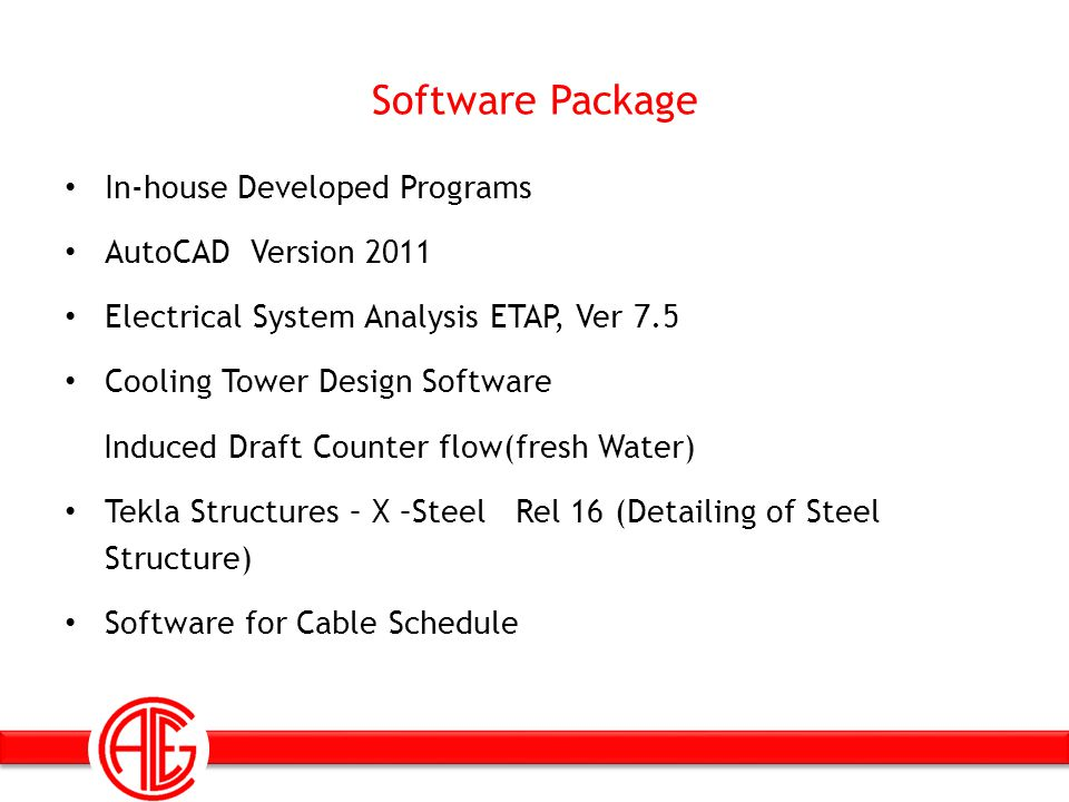 Software Package In-house Developed Programs AutoCAD Version 2011