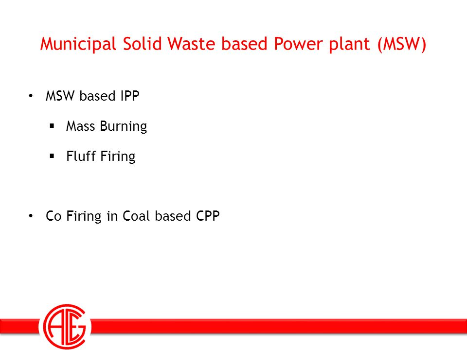 Municipal Solid Waste based Power plant (MSW)