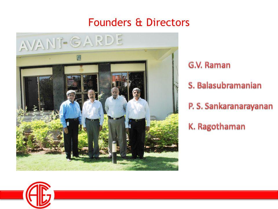 Founders & Directors G.V. Raman S. Balasubramanian