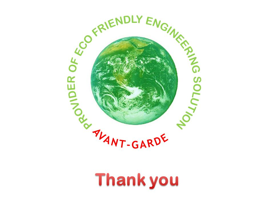PROVIDER OF ECO FRIENDLY ENGINEERING SOLUTION