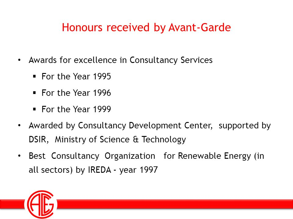 Honours received by Avant-Garde