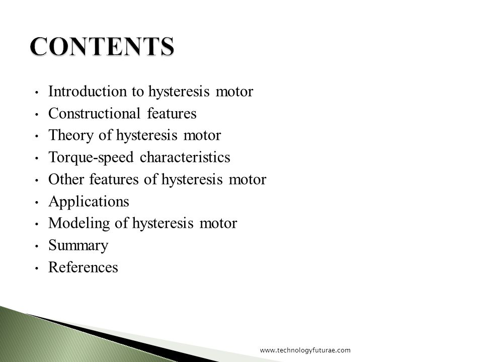 CONTENTS Introduction to hysteresis motor Constructional features