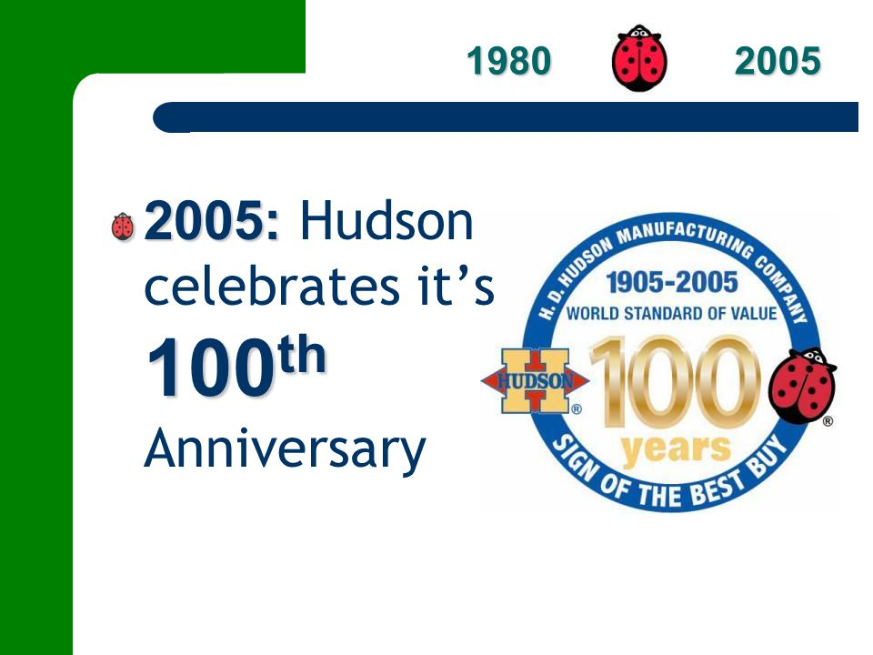 2005: Hudson celebrates it's 100th Anniversary
